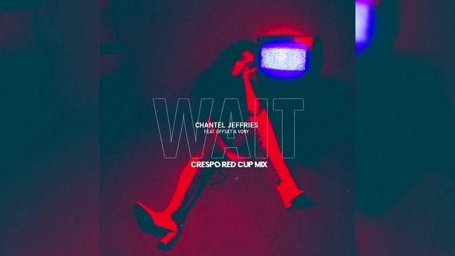 Chantel Jeffries - Wait