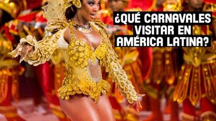 ¿Qué carnavales visitar en América Latina?