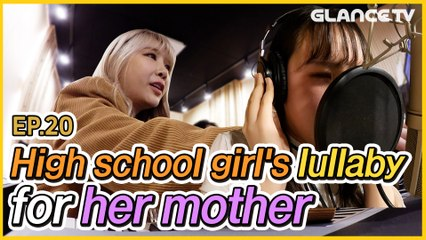 High school girl's lullaby for her mother who has insomnia (Beware of tears)ㅣIU LullabyㅣJeA Lalala EP.20 l