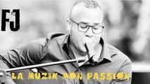 FJ - La Muzik Mon Passion