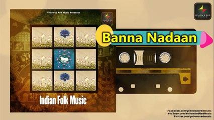 Indian Folk Music | इंडियन फॉक म्यूजिक | 2020 Folk Song Originals Series |