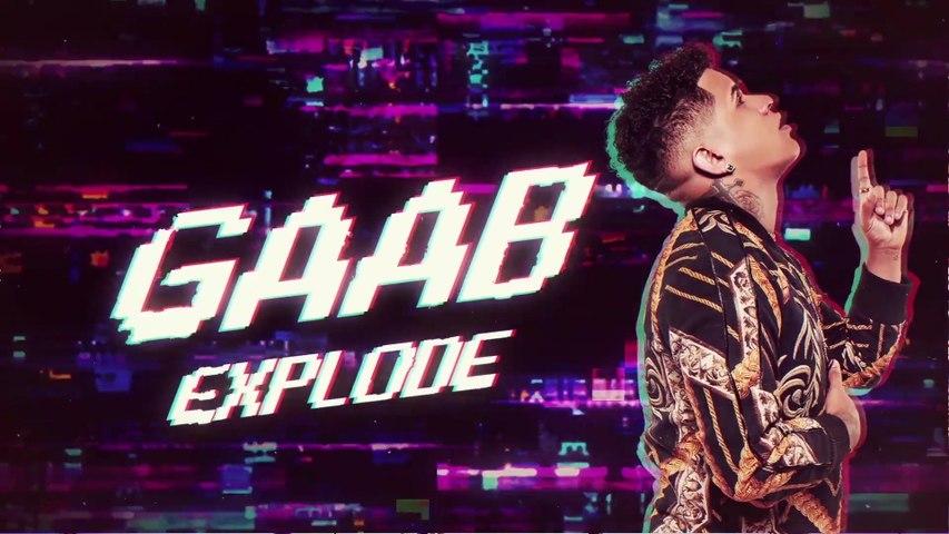 Gaab - Explode