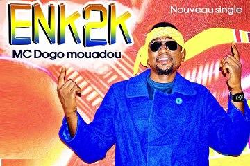 ENK2K MC DOGO MOUADOU audio