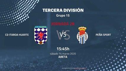 Previa partido entre CD Itaroa Huarte y Peña Sport Jornada 28 Tercera División