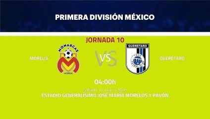 Previa partido entre Morelia y Querétaro Jornada 10 Liga MX - Clausura
