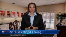 Air Plus Heating & Cooling San Diego Outstanding Air Condition Repairs