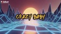 Deuces - Crazy Baby - (Official Lyric)