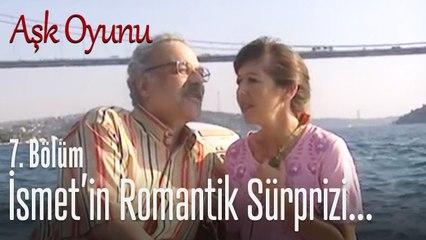 İsmet'in romantik sürprizi! - Aşk Oyunu 7. Bölüm