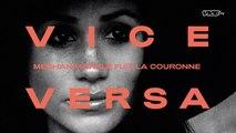 VICE VERSA Meghan Markle : Trailer
