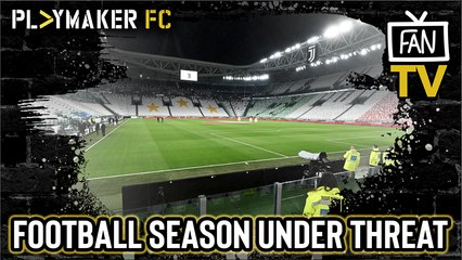 Fan TV | What further impact will the Coronavirus have on football?