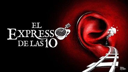 El Expresso de las 10 - 12 marzo 2020