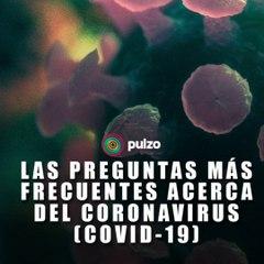 Respuestas a las preguntas más frecuentes acerca del Coronavirus