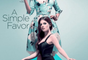 A Simple Favor Movie (2018) - Clip with Anna Kendrick, Blake Lively, and Dustin Milligan  - Sleeping With My Brother