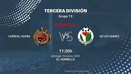 Previa partido entre Huércal-Overa y UD Los Garres Jornada 29 Tercera División
