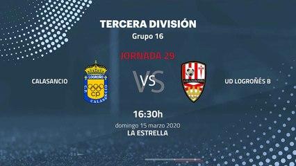 Previa partido entre Calasancio y UD Logroñés B Jornada 29 Tercera División