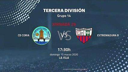 Previa partido entre CD Coria y Extremadura B Jornada 29 Tercera División