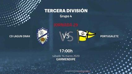 Previa partido entre CD Lagun Onak y Portugalete Jornada 29 Tercera División