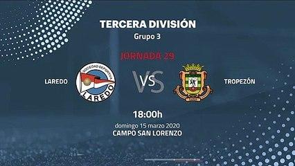 Previa partido entre Laredo y Tropezón Jornada 29 Tercera División