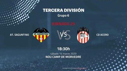Previa partido entre At. Saguntino y CD Acero Jornada 29 Tercera División