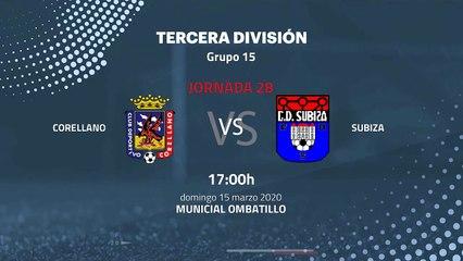 Previa partido entre Corellano y Subiza Jornada 28 Tercera División