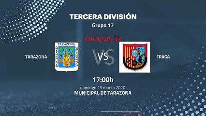 Previa partido entre Tarazona y Fraga Jornada 32 Tercera División