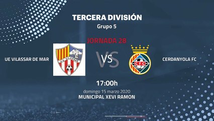 Previa partido entre UE Vilassar de Mar y Cerdanyola FC Jornada 28 Tercera División