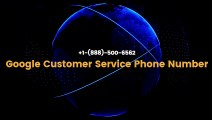 ☎ +1-(888)-500-6562   Google Chrome Customer Service Number   Google Chrome Technical Support