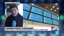 Coronavirus Pandemic: Rush for US flights across Europe ahead of travel ban