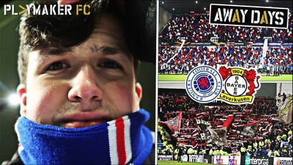 Away Days | Rangers 1-3 Bayer Leverkusen: Tie and season over?