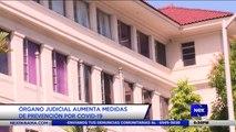 Organo judicial aumenta medidas de prevención por covid-19 - Nex Noticias