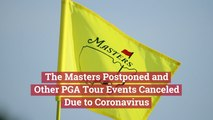 The Masters Is Postponed