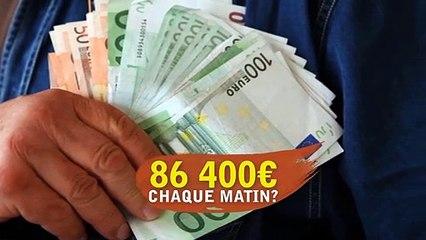 86 400€ chaque matin