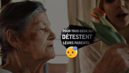 POUR TOUS CEUX QUI DÉTESTENT LEURS PARENTS