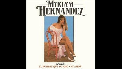 Myriam Hernández - Ay Amor