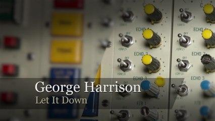 George Harrison - Let It Down