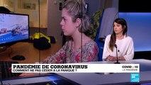 Pandémie de coronavirus : comment ne pas céder à la panique?