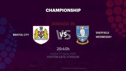 Previa partido entre Bristol City y Sheffield Wednesday Jornada 39 Championship