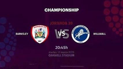 Previa partido entre Barnsley y Millwall Jornada 39 Championship
