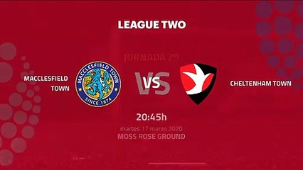 Previa partido entre Macclesfield Town y Cheltenham Town Jornada 39 League Two