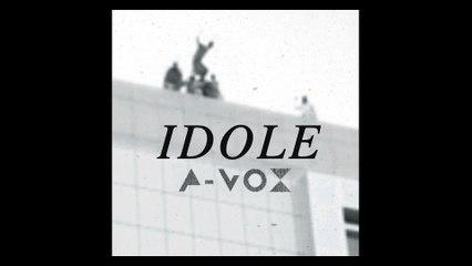A-Vox - Idole