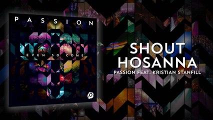 Passion - Shout Hosanna