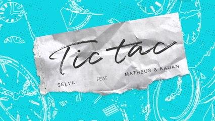 Selva - Tic Tac