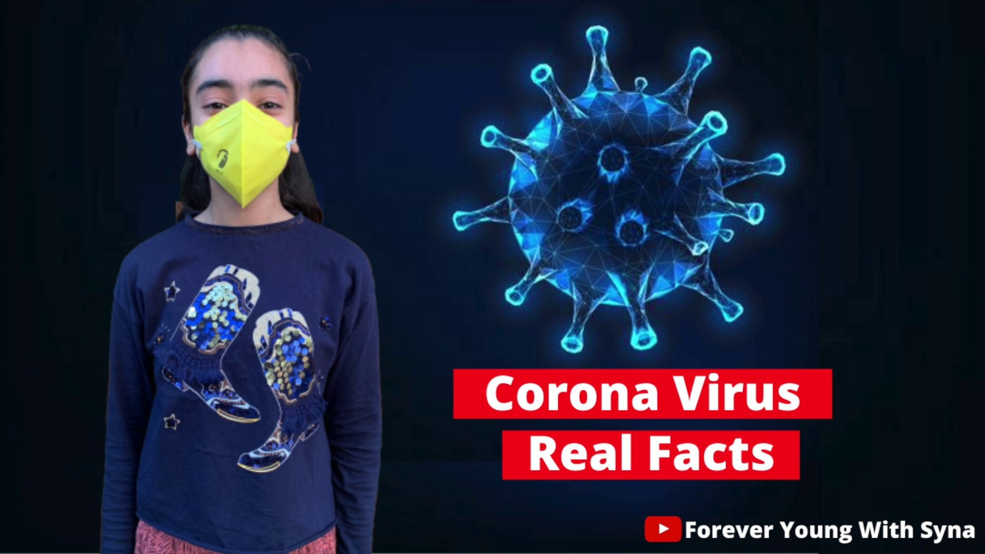 Corona Virus Real Facts || Facts About Corona Virus || Forever Young With Syna