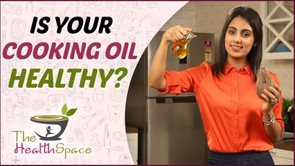 'THESE' Are Best COOKING Oils You Can   Healthiest Cooking Oil   The Health Space
