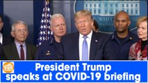 President Trump speaks at COVID-19 briefing