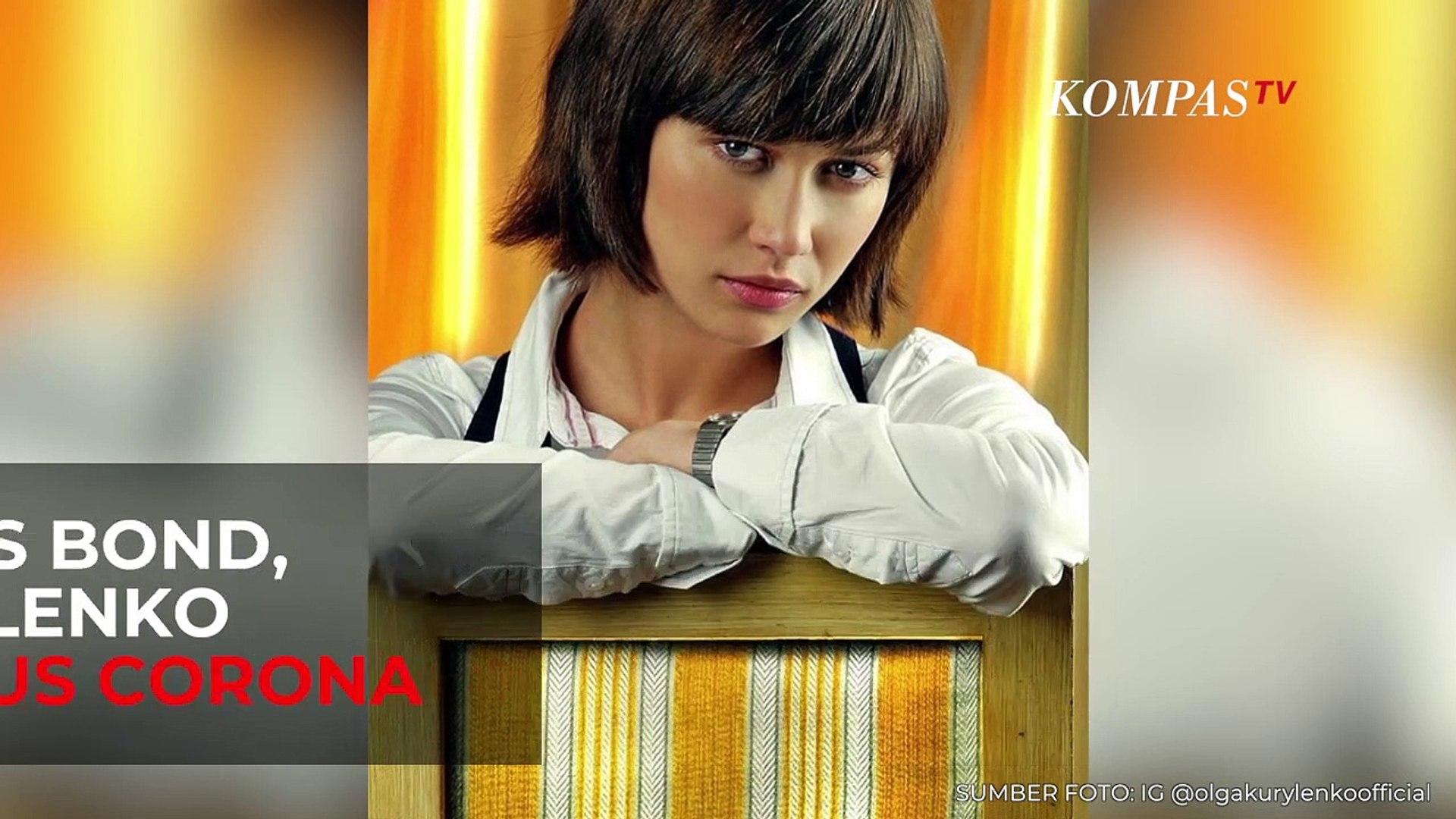 Artis James Bond , Olga Kurylenko Positif Virus Corona