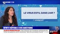 Le coronavirus est-il dans l'air ? BFMTV répond à vos questions