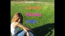 Haidil - La Mia Parola Vale