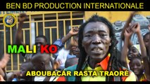 Aboubacar Rasta Traoré - Mali Ko - Aboubacar Rasta Traoré