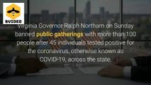 Amid Coronavirus Pandemic, Virginia Bans Public Gatherings With Over 100